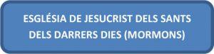ESGLÉSIA DE JESUCRIST DELS SANTS DELS DARRERS DIES